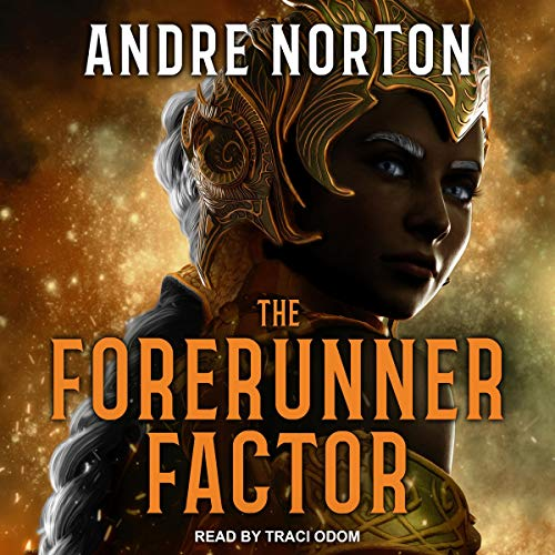 The Forerunner Factor Audiobook By Andre Norton cover art