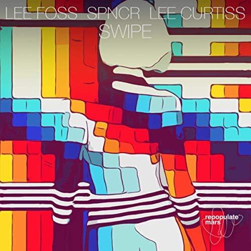 Lee Foss, Lee Curtiss & SPNCR