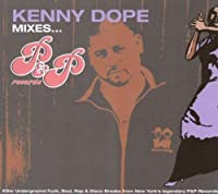 KENNY DOPE MIXES P&P by Various (2007-04-04)