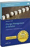 Change-Management an Schulen: Erfolgreich führen in Veränderungsprozessen (Praxishilfen Schule)