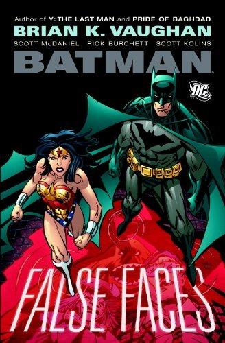 Batman: False Faces SC by Brian K. Vaughan (February 17,2009)