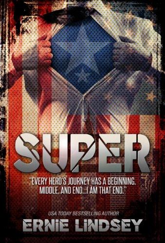 Super: A Novel   (Superhero Novels for Adults)