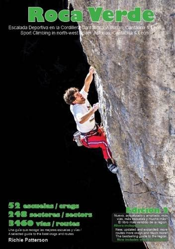 Roca Verde: Sport Climbing in North-West Spain: Asturias, Cantabria & Leon