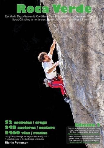 Roca Verde: Sport Climbing in North-West Spain: Asturias, Cantabria & Leon PDF Books