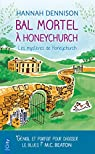 Les mystères de Honeychurch, tome 3 : Bal mortel à Honeychurch par Dennison