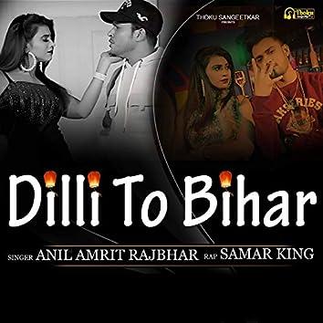 Dilli To Bihar (Hindi)