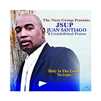 The Naro Group Presents - Jsup - Holy Is The Lord - Live - The Singles
