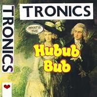ホワッツ・ザ・ハバブ・バブ (WHAT'S THE HUBUB BUB) (直輸入盤帯ライナー付国内仕様)