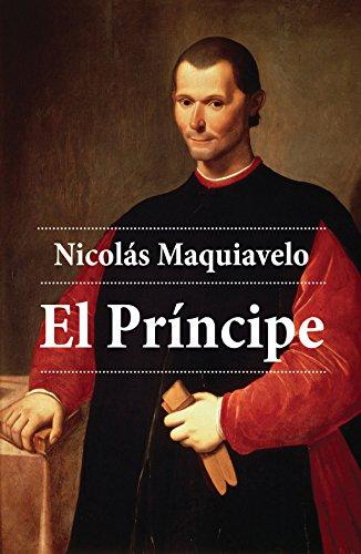 El Príncipe eBook: Maquiavelo, Nicolás: Amazon.com.mx: Tienda Kindle