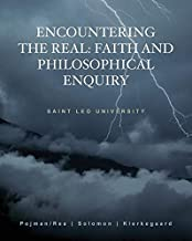 Encountering the Real: Faith and Philosophical Enquiry St.Leo University