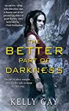 The Better Part of Darkness