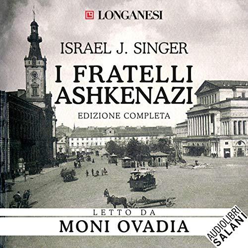 I fratelli Ashkenazi. Edizione completa copertina