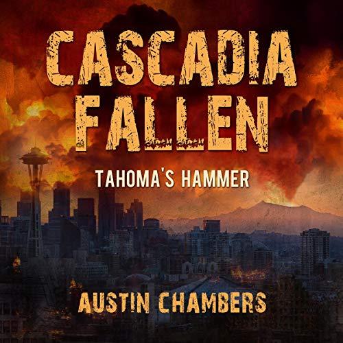 Cascadia Fallen: Tahoma's Hammer audiobook cover art