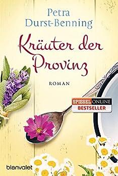 Kräuter der Provinz - Book #1 of the Die Maierhofen-Reihe
