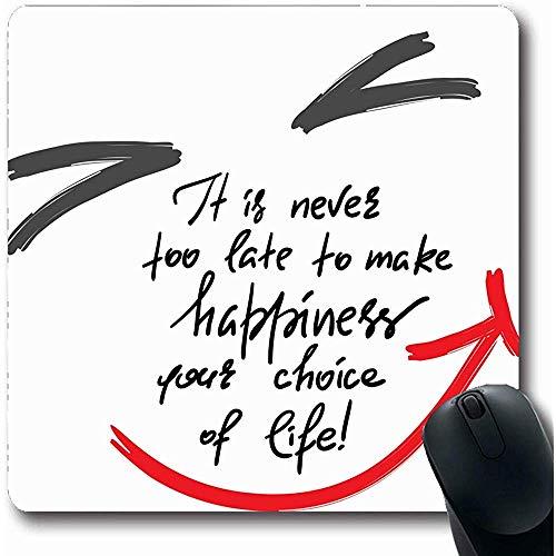Mousepads Grappige Bevestigende Nooit Late Maak Geluk Uw Vrolijke Keuze Leven Vrolijke getrokken Emotionele Citaten Oblong Vorm 18X22Cm Anti-lip Gaming Muismat