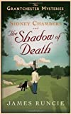 Sidney Chambers and The Shadow of Death (The Grantchester Mysteries) of Runcie, James 1st (first) Edition on 10 May 2012