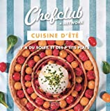 CHEFCLUB - Cuisine d'été - Y a du soleil et des p'tits plats