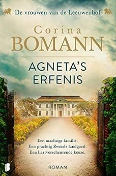 Agneta's erfenis (Vrouwen van de Leeuwenhof Book 1) van [Corina Bomann, Lilian Caris]