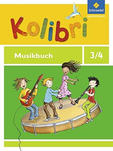 Kolibri - Musikbücher: Allgemeine Ausgabe 2012: Musikbuch 3 / 4