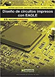 Diseño de circuitos impresos con EAGLE (MARCOMBO UNIVERSITARIA)