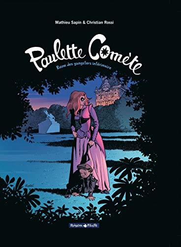 Paulette Comète - tome 2 - Reine des gangsters intérimaire (2)