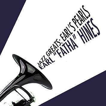Jazz Greats: Earl's Pearls