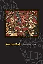 Byzantine Magic (Dumbarton Oaks Other Titles in Byzantine Studies)