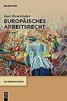 Europaeisches Arbeitsrecht (Ius Communitatis)
