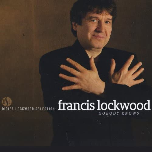Francis Lockwood feat. Michel Zenino & Benjamin Henocq