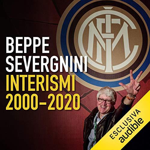 Interismi 2000 - 2020: Un'antologia nerazzurra