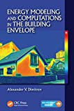 Energy Modeling and Computations in the Building Envelope (English Edition)