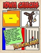 Iowa Caucus (The Ranting Rabbit Book 6)