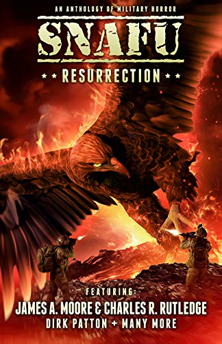 SNAFU: Resurrection: An Anthology of Military Horror Short Stories (English Edition)