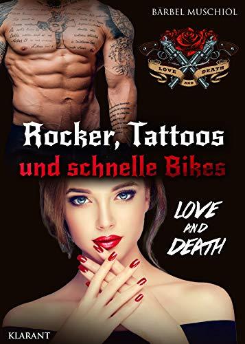 Rocker, Tattoos und schnelle Bikes. Love and Death (Bloody Skulls Motorcycle Club 1)