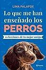 Lo que me han enseñado los perros par Palafox