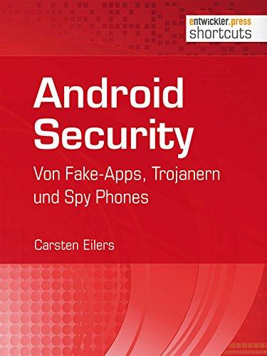 Android Security: Von Fake-Apps, Trojanern und Spy Phones (shortcuts 114)