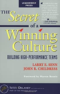 The Secret of  a Winning Culture: Building High-Performance Teams