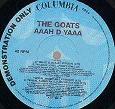 THE GOATS - AAAH D YAAA - 12 inch vinyl record