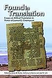 Found in Translation: Essays on Jewish Biblical Translation in Honor of Leonard J. Greenspoon