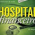 Hospital Financeiro: Educação Financeira para Médicos e Profissionais de Saúde