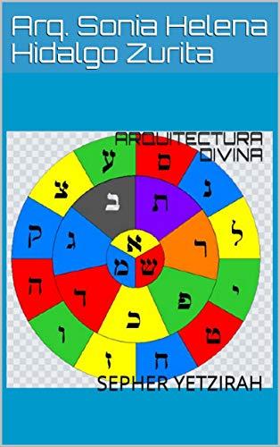 ARQUITECTURA DIVINA: SEPHER YETZIRAH (Spanish Edition)