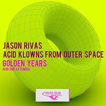 Golden Years (Acid Dub Extended)