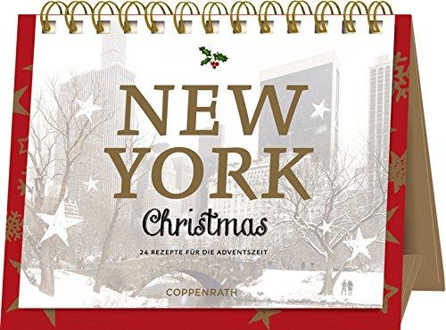 Rahmen-Tischkalender - New York Christmas: 24 Rezepte für die Adventszeit