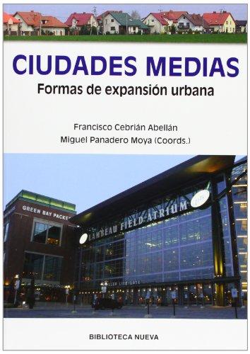 Ciudades medias: Formas de expansión urbana: FORMAS DE EXPANSION URBANA (SINGULARES)