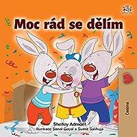I Love to Share (Czech Children's Book) (Czech Bedtime Collection)