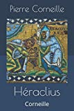 Héraclius: Corneille (French Edition)