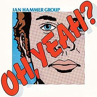 Jan Hammer Group Oh Yeah
