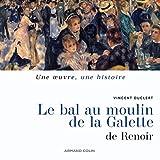Le Bal du Moulin de la Galette - De Renoir