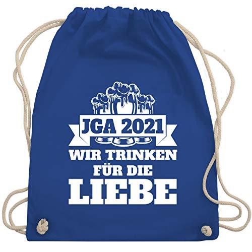 JGA Junggesellenabschied Männer - JGA 2021 - Wir trinken für die Liebe - Unisize - Royalblau - junggesellenabschied frauen - WM110 - Turnbeutel und Stoffbeutel aus Baumwolle