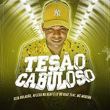 Tesão Cabuloso (feat. Mc Morena) (Brega Funk)